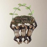 Monkeys Welcome Jungle