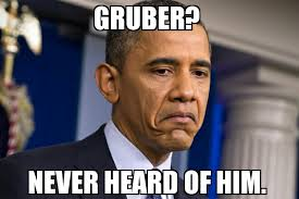 Obama_never heard of gruber