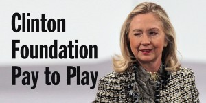 Hillary Clinton Pay for Play