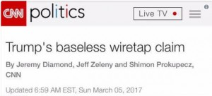 CNN_trump wiretap baseless